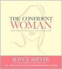 The Confident Woman (Other Format) - Joyce Meyer, Pat Lentz
