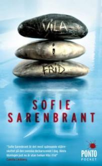 Vila i frid - Sofie Sarenbrant