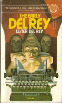The Early Del Rey, Volume 1 - Lester del Rey