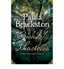 Book Of Shadows - Paula Brackston