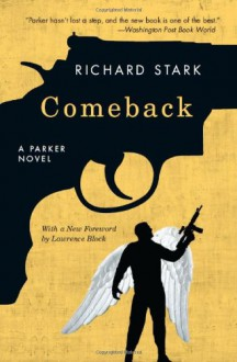 Comeback: A Parker Novel (Parker Novels) - Richard Stark