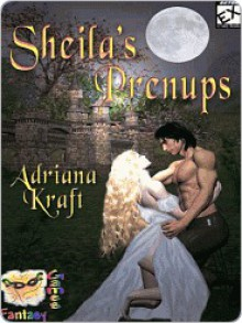 Sheila's Prenups - Adriana Kraft