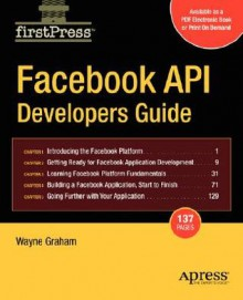 Facebook API Developers Guide - Wayne Graham