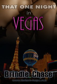 That One Night in Vegas - Brindle Chase