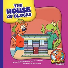 The House of Blocks - Cecilia Minden, Joanne Meier, Bob Ostrom
