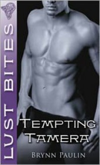 Tempting Tamera - Brynn Paulin