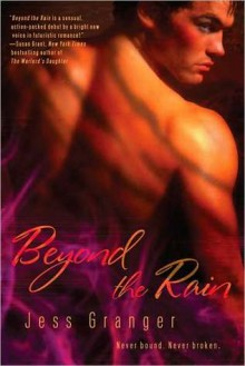 Beyond the Rain (Realms Beyond #1) - Jess Granger