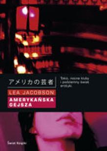 Amerykańska gejsza - Lea Jacobson