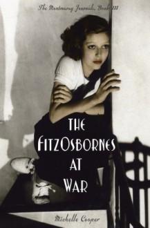 The FitzOsbornes at War - Michelle Cooper