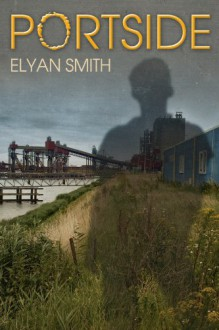 Portside - Elyan Smith