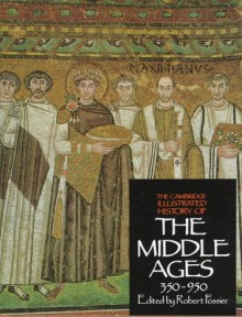 The Cambridge Illustrated History of the Middle Ages 3 Volume Hardback Set - Robert Fossier