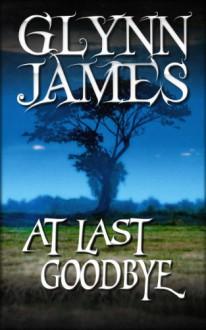 At Last Goodbye - Glynn James