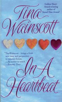 In A Heartbeat - Tina Wainscott