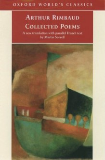 Collected Poems - Martin Sorrell, Arthur Rimbaud