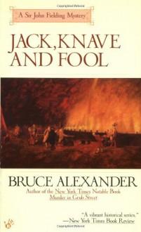 Jack, Knave and Fool - Bruce Alexander