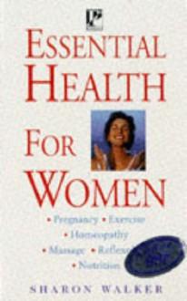 Essential Health - Sharon Walker