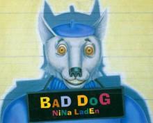 Bad Dog - Nina Laden