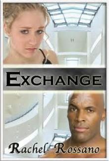 Exchange - Rachel Rossano