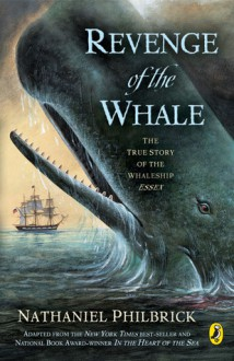 Revenge of the Whale: The True Story of the Whale Ship Essex (Audio) - Nathaniel Philbrick, Taylor Mali