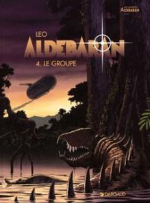 Le groupe (Aldebaran, #4) - Léo