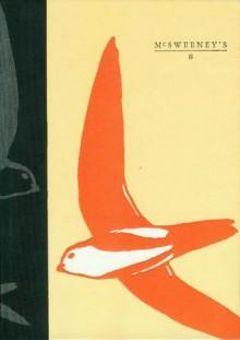 McSweeney's #8 - Paul Maliszewski, Dave Eggers, McSweeney's Publishing