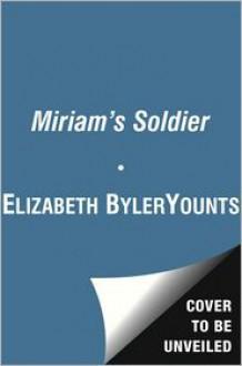 Promise to Return - Elizabeth Byler Younts