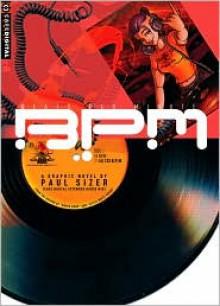 B.P.M.: Beats Per Minute - Paul Sizer