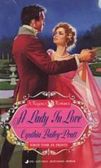 A Lady in Love - Cynthia Bailey Pratt, Cynthia Bailey Pratt