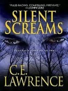 Silent Screams - C.E. Lawrence