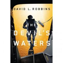 The Devil's Waters - David L. Robbins