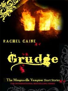 Grudge (The Morganville Vampires, #2.6) - Rachel Caine
