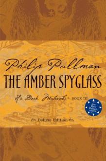 The Amber Spyglass - Philip Pullman, Ian Beck
