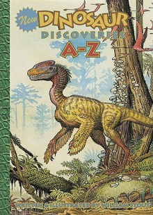 New Dinosaur Discoveries A Z - William Stout