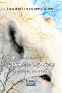 Humo entre los Árboles - Melisa S. Ramonda