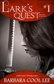 Lark's Quest - Barbara Cool Lee
