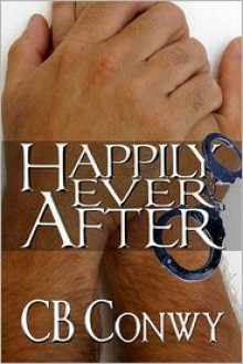 Happily Ever After - C.B. Conwy