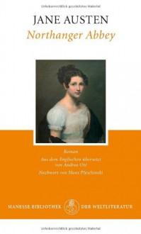 Northanger Abbey - Andrea Ott, Hans Pleschinski, Jane Austen