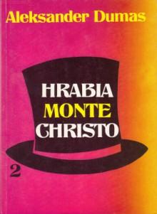 Hrabia Monte Christo - tom 2 - Aleksander Dumas (ojciec)