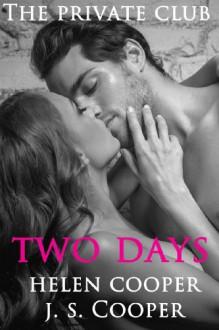 Two Days - J.S. Cooper, Helen Cooper