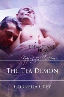 The Tea Demon - Cornelia Grey