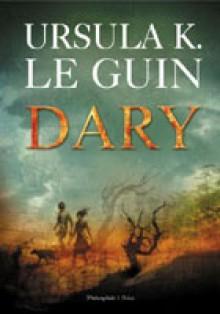 Dary - Ursula K. Le Guin