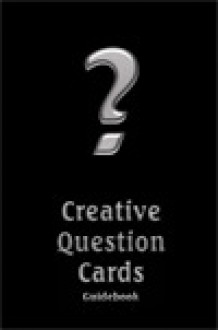 Creative Questions Guidebook - Arne Rantzen