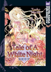 Tale of a White Night - Tooko Miyagi