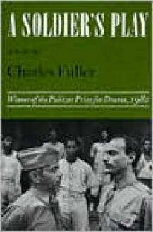 A Soldier's Play - Charles Fuller