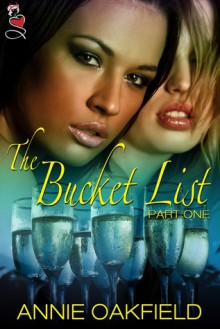 The Bucket List: Part One - Annie Oakfield
