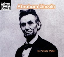 Abraham Lincoln - Pamela Walker