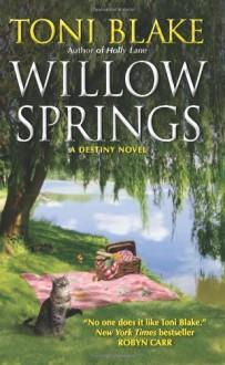Willow Springs: A Destiny Novel - Toni Blake