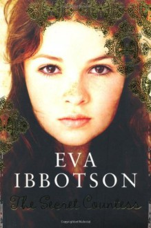 The Secret Countess by Ibbotson, Eva (2007) Paperback - Eva Ibbotson