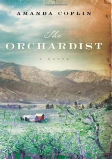 The Orchardist - Amanda Coplin