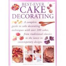 Best-ever cake decorating - Angela Nilsen